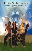 The Ka-Zimba Rangers, And The Legend of the Great Lion