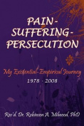 Pain- Suffering- Persecution