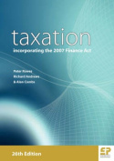Taxation: Incorporating the 2007 Finance Act