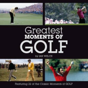 Greatest Moments of Golf