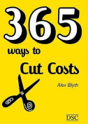 365 Ways to Cut Costs