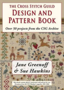 The Cross Stitch Guild Design and Pattern Book