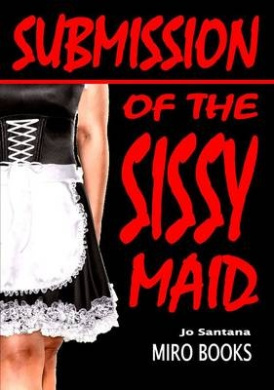 Submission of the Sissy Maid
