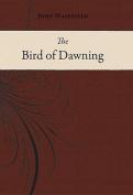 The Bird of Dawning