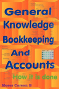 General Knowledge Bookkeeping and Accounts