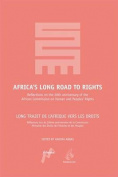 Africa's Long Road to Rights / Long Trajet de L'Afrique Vers Les Droits