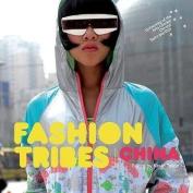 Fashion Tribes China