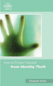 How to Protect Yourself from Identity Theft