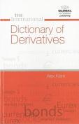 International Dictionary of Derivatives