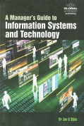 A Manager's Guide to Information Systems and Technology