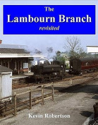 The Lambourn Branch: Revisited