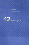 The Blue Guitar (Transmission