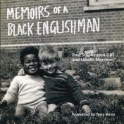 Memoirs of a Black Englishman