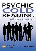 Psychic Cold Reading - In Theory and Practice