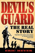 Devil's Guard: The Real Story