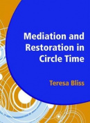 Mediation and Restoration in Circle Time
