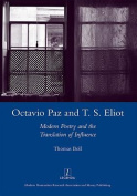 Octavio Paz and T. S. Eliot