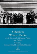 Yiddish in Weimar Berlin
