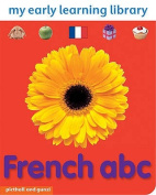French ABC (My Early Learning Library) [Board book]