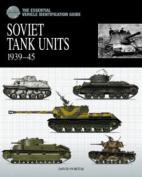 Soviet Tank Units 1939-45