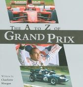 The A-Z of Grand Prix