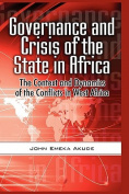Governance and Crisis of the State in Africa