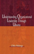 Understanding Organizational Leadership Through Ubuntu