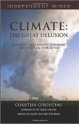 Climate: The Great Delusion