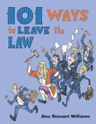101 Ways to Leave the Law