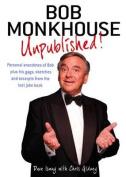 Bob Monkhouse: Unpublished!