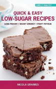 Quick and Easy Low-sugar Recipes
