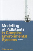 Modelling of Pollutants in Complex Environmental Systems