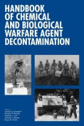 Handbook of Chemical and Biological Warfare Agent Decontamination