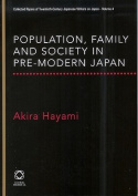 Population, Family and Society in Pre-Modern Japan