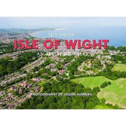 Sky High Isle of Wight