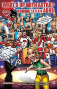 What's Up with Astra? Medikidz Explain ADHD