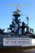 Preserved Warships of the World