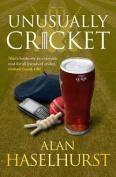 Unusually Cricket