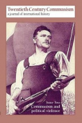 Twentieth Century Communism: a Journal of International History