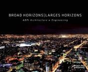 Broad Horizons/Larges Horizons