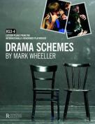 Drama Schemes