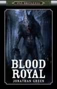 Blood Royal (Pax Britannia)