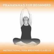 Pranayamas for Beginners [Audio]