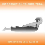 Introduction to Core Yoga [Audio]