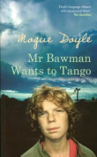 Mr Bawman Wants to Tango