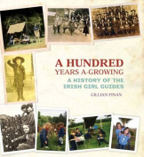 A Hundred Years A-Growing