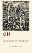 Sift: Memories of Childhood