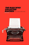 The Man Who Collected Machen and Other Weird Tales