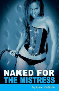 Naked for the Mistress