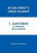 Santorini & Therasia with Anaphi